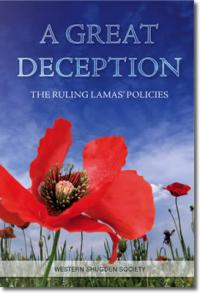 A Great Deception – The Ruling Lamas' Policies