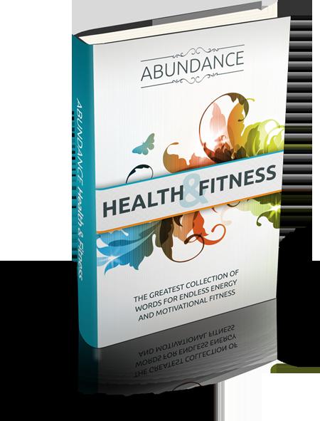 Abundance: Health and Fitness