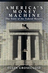 America's Money Machine