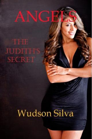 Angels - the Judith secret's