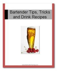 Bartending Recipes, Tips and Tricks