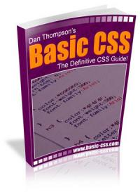 Basic CSS - The Definitive CSS Guide