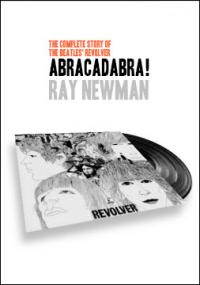 Abracadabra - The Complete Story of the Beatles' Revolver