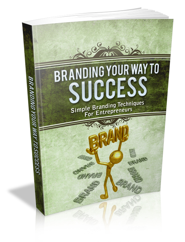 Branding Your Way To Success