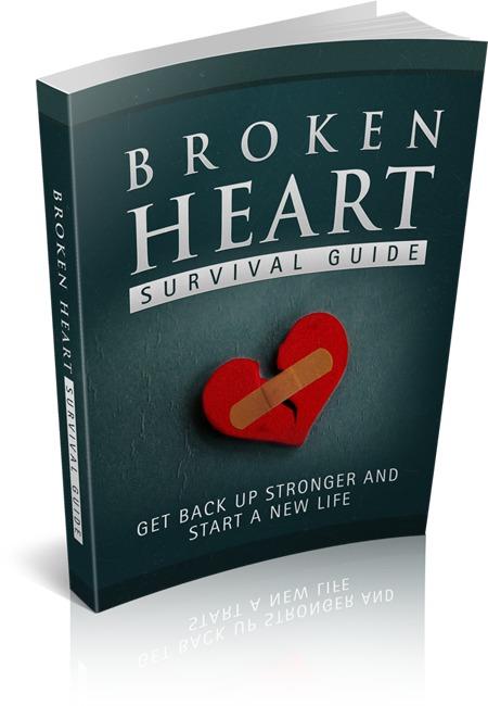 Broken Heart Survival Guide