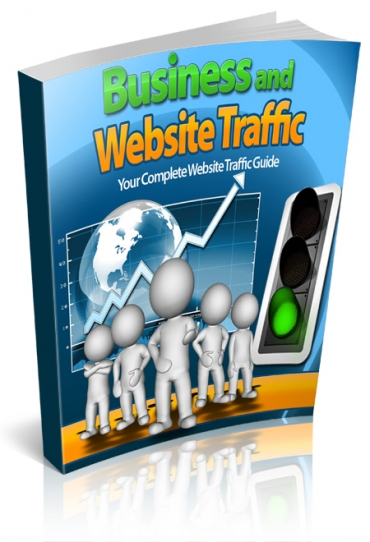 Business and Website Traffic: How to Increase Yours