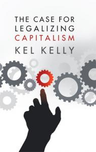 The Case For Legalizing Capitalism