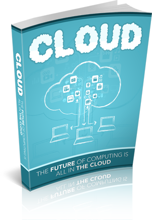 CLOUD: The future of computing is all in the cloud