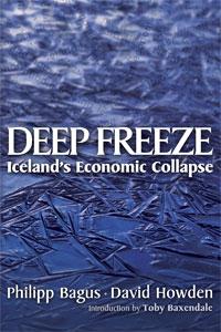 Deep Freeze - Iceland's Economic Collapse