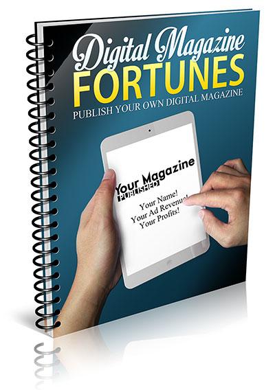 Digital Magazine Fortunes