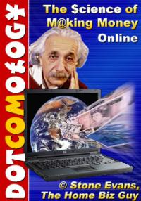 Dotcomology - The Science Of making Money Online