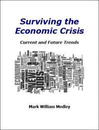 Surviving The Econominc Crisis