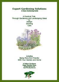 Expert Gardening Solutions - A Home Gardening Guide