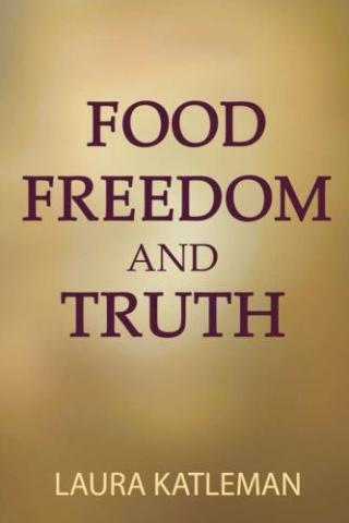 Food, Freedom, and Truth
