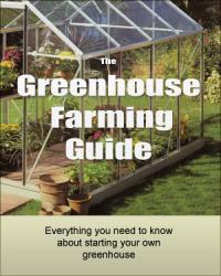 Greenhouse Farming Guide