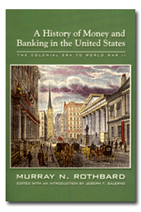 A History of Money and Banking in the United States