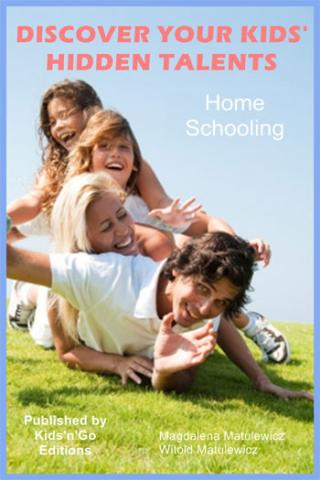 Home Schooling - Discover your Kids' Hidden Talents