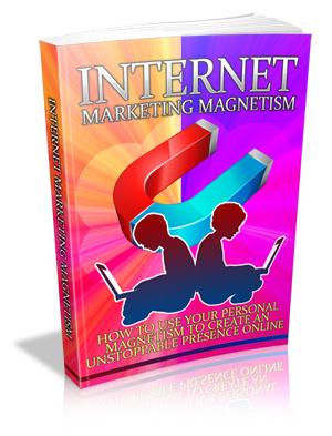 Internet Marketing Magnetism