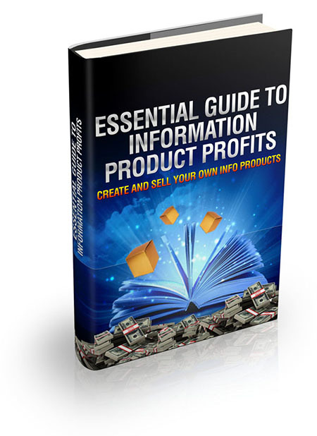 Essential Guide To Information Product Profits