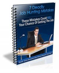 The 7 Deadly Job Hunting Mistakes