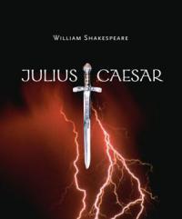 Julius Caesar - Presented By Paul W. Collins