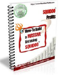 Squidoo Profits - How To Build A Massive List With Squidoo