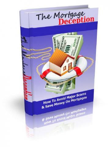 The Mortgage Deception