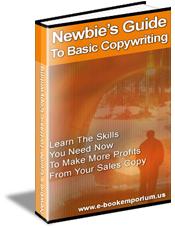 Newbie's Guide To Basic Copywriting