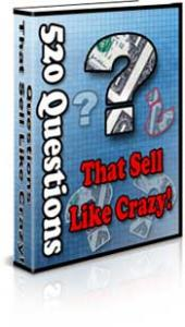 520 Questions That Sell Like Crazy