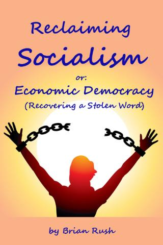 Reclaiming Socialism