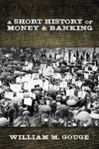 Short History of Money and Banking