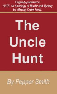 The Uncle Hunt
