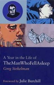 A Year In The Life Of The Man Who Fell Asleep