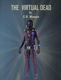 The Virtual Dead