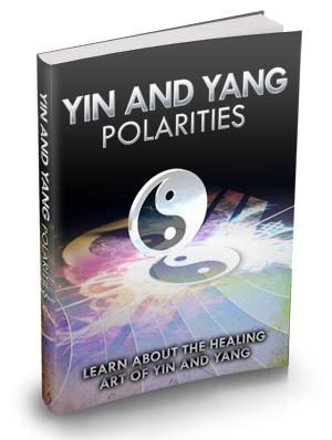 Yin And Yang Polarities: Learn About The Healing Art Of Yin and Yang