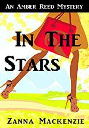 In The Stars: A Humorous Romantic Mystery