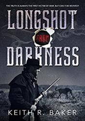 Longshot From Darkness