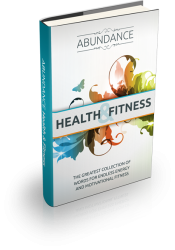 Abundance: Health and Fitness