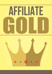 Affiliate Marketing Gold