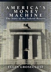 America's Money Machine