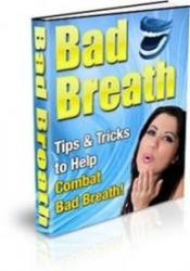 Bad Breath: Tips & Tricks to Help Combat Bad Breath