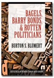 Bagels, Barry Bonds, & Rotten Politicians