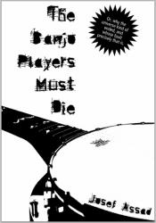 The Banjo Players Must Die