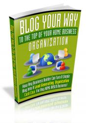 Blog Your Way To The Top