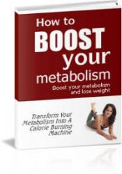 How To Boost Your Metabolism - Lose Weight