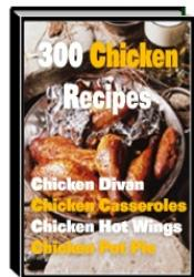 300 Chicken Recipes