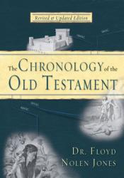 Chronology of the Old Testament: A Return to the Basics