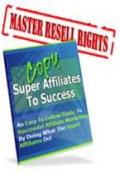 Copy the SUPER Affiliates to Success