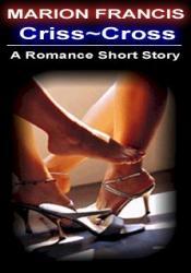 Criss Cross - Romance Short Story