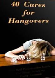 40 Cures For Hangovers